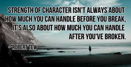 Strength-Of-Character-Isnt-Motivational-Love-Quotes