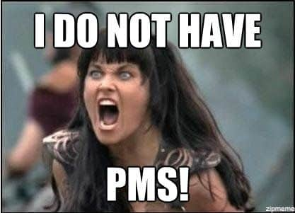 i-do-not-have-pms-xena